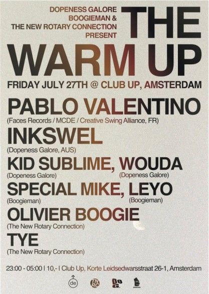 THE WARM UP JULY 27TH